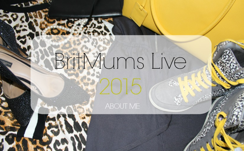 britmums live 2015 about me