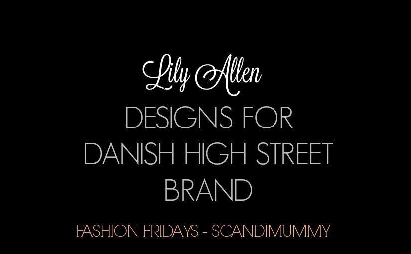 scandimummy_lilyallen_fashion_fridays