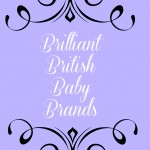 BRILLIANT BRITISH BABY BRANDS