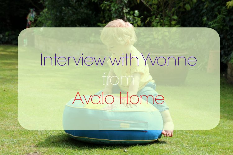 Read my interview with mumtrepreneur Yvonne from Avalo Home on the blog