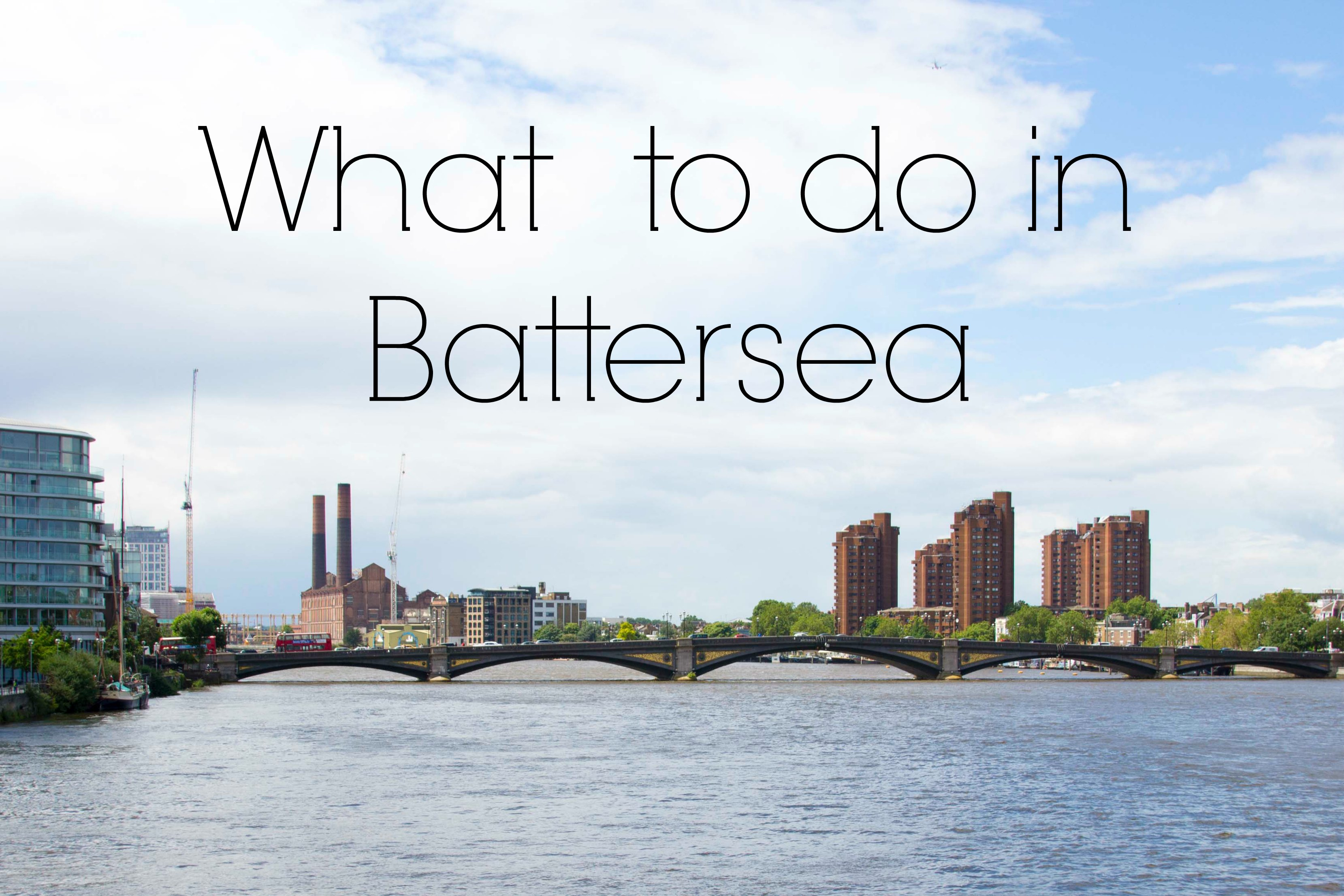 What to do in Battersea