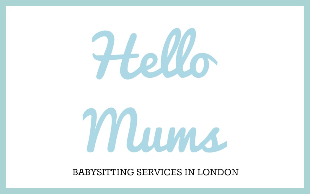 Babysitting services in London from Hello Mums
