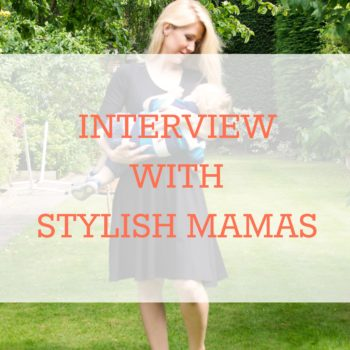 Interview with Stylish Mamas