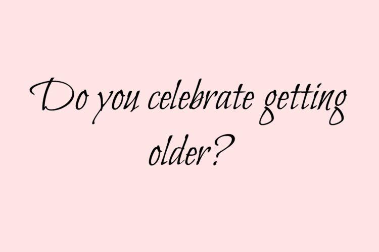scandimummy-celebrate-getting-older