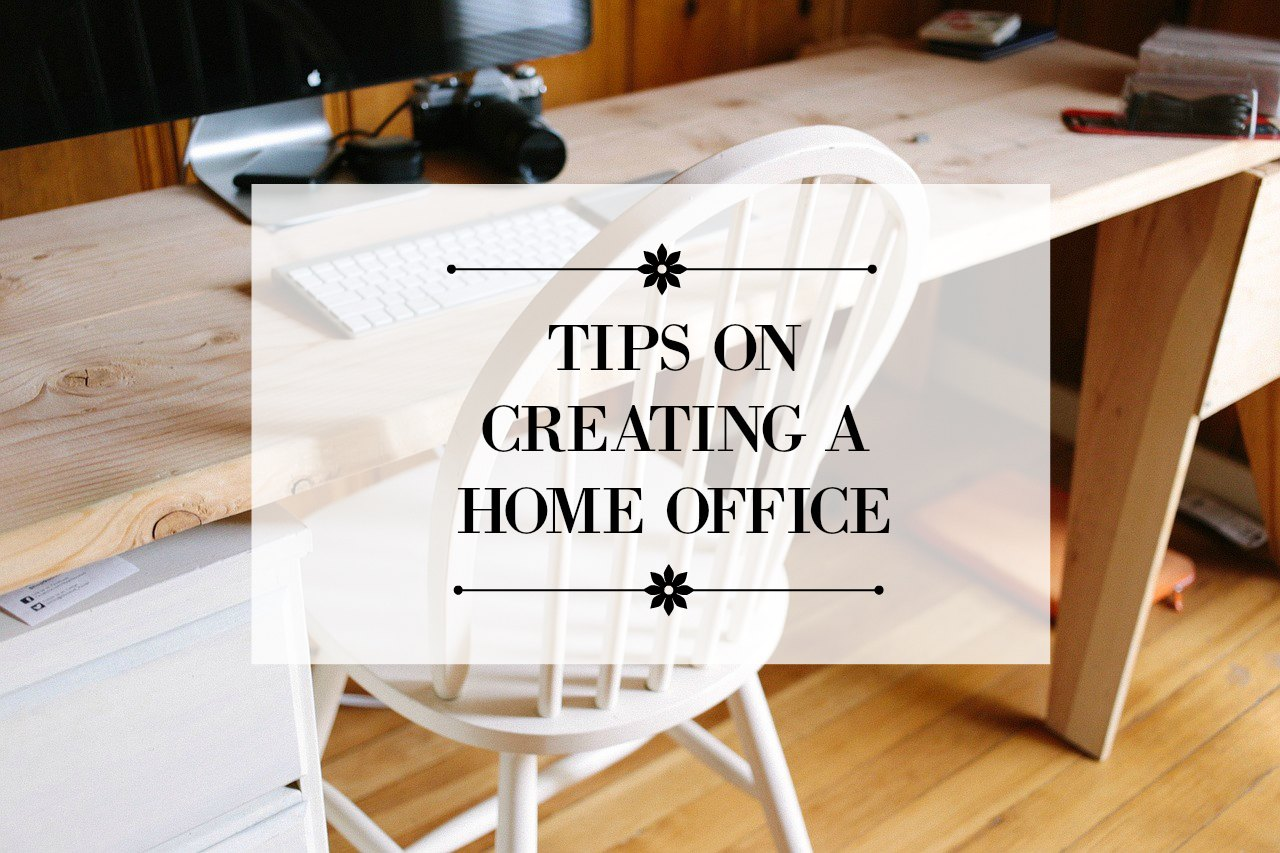 Tips on creating a home office