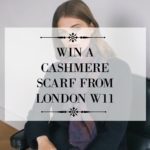 WIN A CASHMERE SCARF FROM LONDON W11