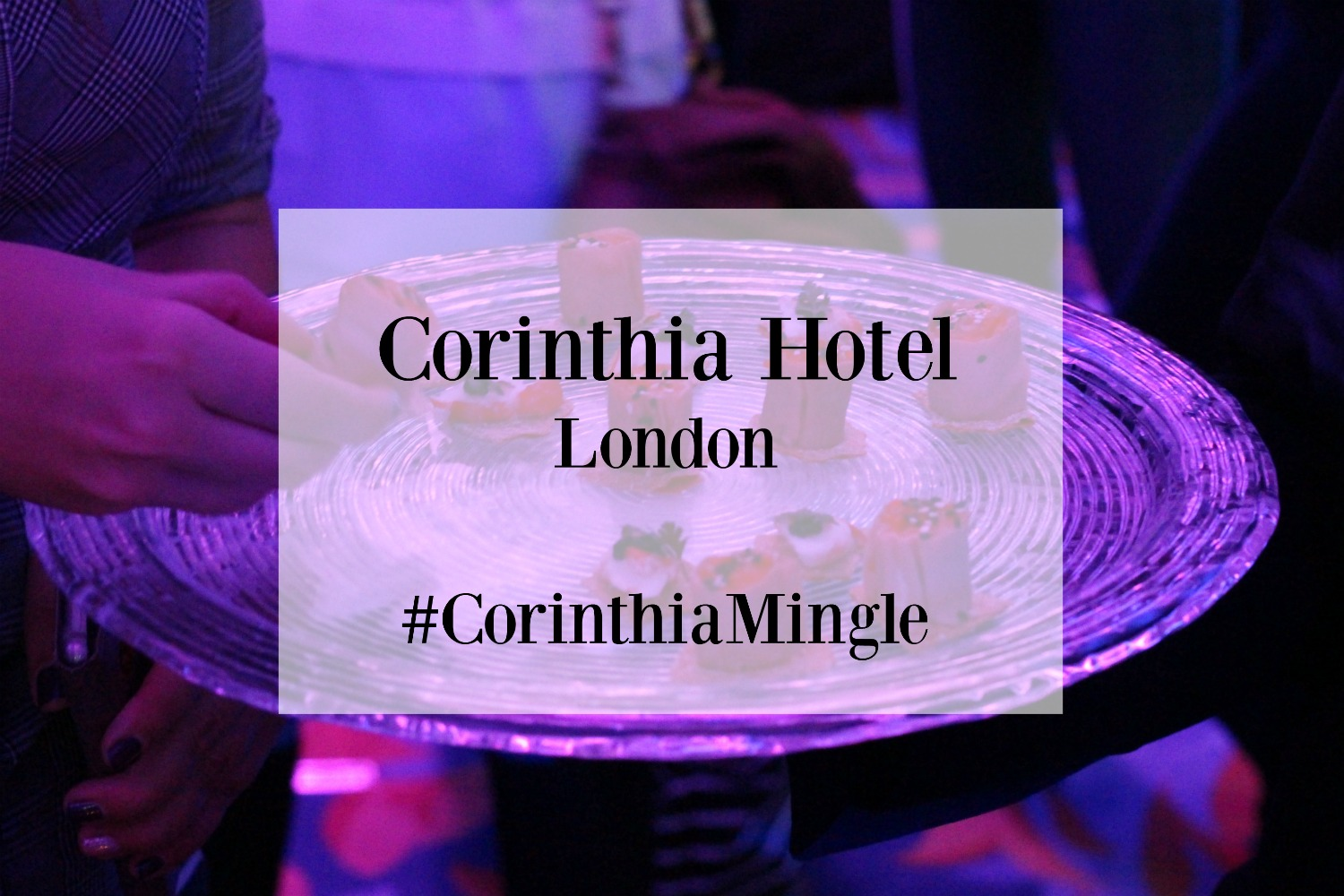 Last night I attended a fabulous mingle in aid of charity. It was hosted by Traverse in collaboration with the beautiful 5-star Corinthia Hotel London.