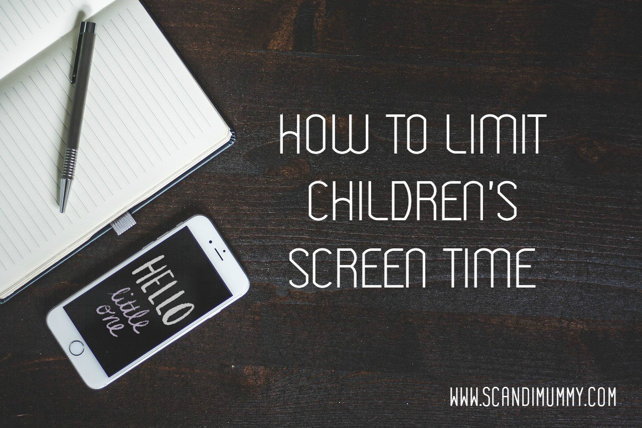 How to limit children's screen time